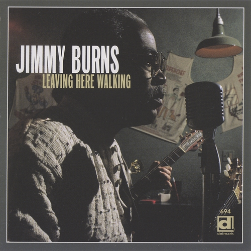 (Blues) [CD] Jimmy Burns - Leaving Here Walking - 1996, FLAC (image+.cue), lossless
